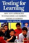 image of Testing for Learning : How New Approaches to Evaluation Can Improve American Schools
