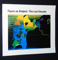 Figure as Subject, The Last Decade, February 13 - June 4, 1986