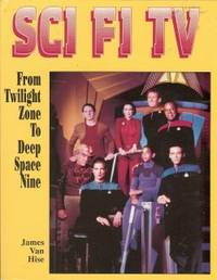SCI FI TV, From Twilight Zone to Deep Space Nine