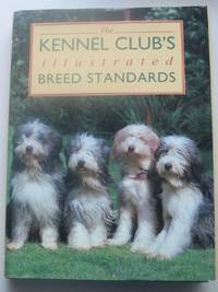 THE KENNEL CLUB'S ILLUSTRATED BREED STANDARDS.