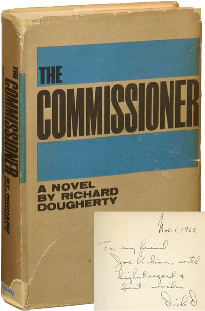 Garden City: Doubleday, 1962. First Edition. First Edition. INSCRIBED by the author on the frontflyl...