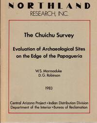 The Chuichu Survey: Evaluation of Archaeological Sites on the Edge of the Papagueria