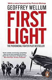 image of First Light: The Phenomenal Fighter Pilot Bestseller (Centenary Collection)