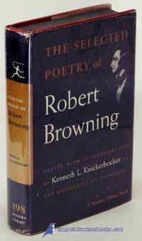 The Selected Poetry of Robert Browning (Modern Library #198.2) by  Robert BROWNING  - Hardcover  - [c.1962]  - from Bluebird Books (SKU: 85431)
