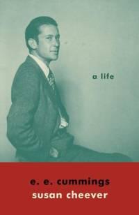E. E. Cummings : A Life