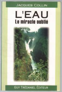 image of L'eau : Le Miracle oublié