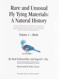 Rare and Unusual Fly Tying Materials: A Natural History treating both standard and rare...