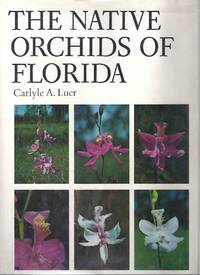 THE NATIVE ORCHIDS OF FLORIDA