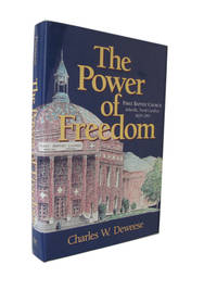 The Power of Freedom. First Baptist Church, Asheville, North Carolina, 1829-1997