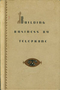 BUILDING BUSINESS BY TELEPHONE