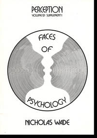 Faces of Psychology. Perception Supplement 1, Volume 21