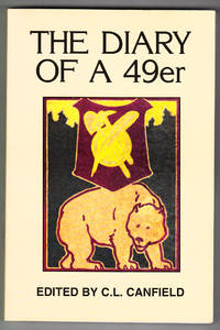 The Diary of a 49er