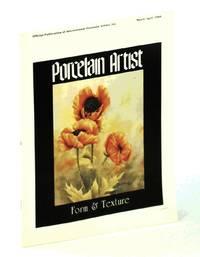 image of Porcelain Artist [Magazine] March / April [Mar. / Apr.] 1988: Form & Texture