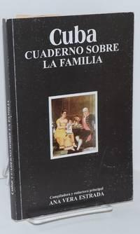 Cuba; cuaderno sobre la familia (época colonial)