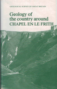 image of Geology of the Country Around Chapel en le Frith. Geological Survey of Great Britain