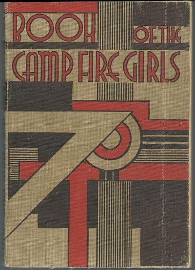 BOOK OF THE CAMP FIRE GIRLS, Camp Fire Girls