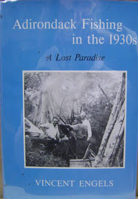 Adirondack Fishing in the 1930s:  A Lost Paradise