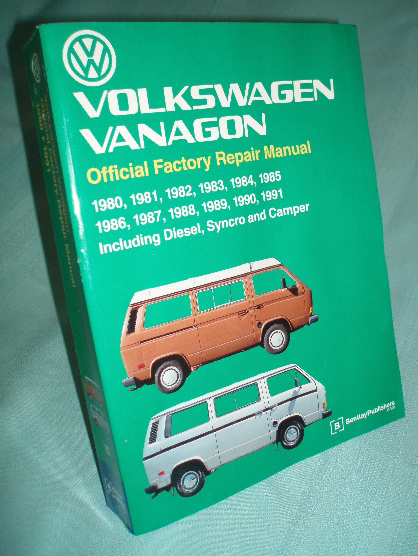 9780837603360 - Volkswagen Vanagon Official Factory Repair Manual 1980-1991  Including Diesel Syncro and Camper (Volkswagen) by Volkswagen of America