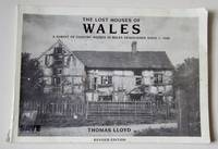 image of The Lost Houses of Wales: A Survey of Country houses in Wales Demolished Since c. 1900