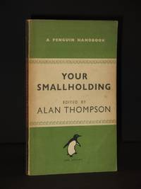 Your Smallholding: (Penguin Handbook No. PH13)
