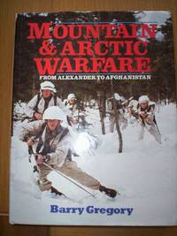Mountain & Arctic Warfare :From Alexander to Afghanistan