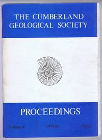 The Cumberland Geological Society: Proceedings 1979-81. Volume 4 Part 2