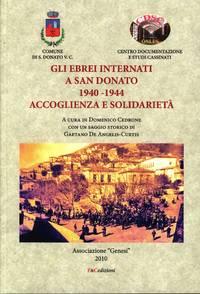 image of Gli Ebrei internati a San Donato 1940-1944 Accoglienza e solidarietà. Seconda edizione riveduta e aggiornata con appendice contenente brani in lingua inglese