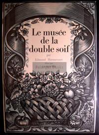 Le Musée de la Double Soif