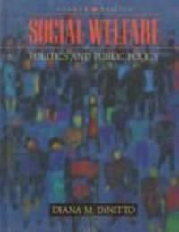 Social Welfare : Politics and Public Policy