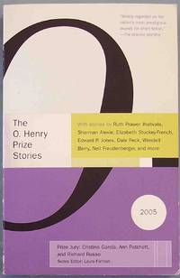 THE O. HENRY PRIZE STORIES: 2005 by  Laura (editor) Furman - Paperback - Anchor Original - 2005 - from CHRIS DRUMM BOOKS and Biblio.co.uk