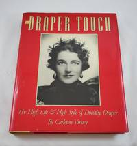 The Draper Touch: The High Life and High Style of Dorothy Draper