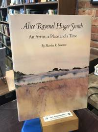 Alice Ravenel Huger Smith: An Artist, a Place and a Time