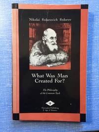 What Was Man Created For?