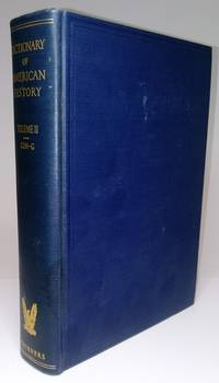 Dictionary of American History - Volume II (Second Edition Revised)