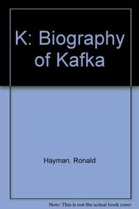 K: Biography of Kafka