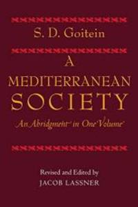 A Mediterranean Society: An Abridgment in One Volume by S. D. Goitein - Paperback - 2003-02-03 - from Books Express and Biblio.com