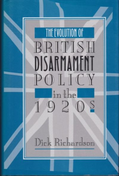 The Evolution of British Disarmament Policy in the 1920s ...