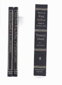 2 Volumes in a Slipcase:  Tales from King Arthur ( Knights of the Round Table )/and/ Treasure Island -by Andrew Lang /and / R L Stevenson -Illustrations / Illustrated By Eleanor Fortescue-Brickdale ( E F ) and Walter Crane /and/ Monro S Orr