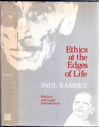 image of Ethics at the Edges of Life: Medical and Legal Intersections. The Bampton Lectures in America