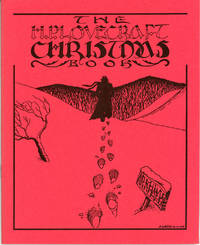 THE H. P. LOVECRAFT CHRISTMAS BOOK ... Edited by Susan Michaud