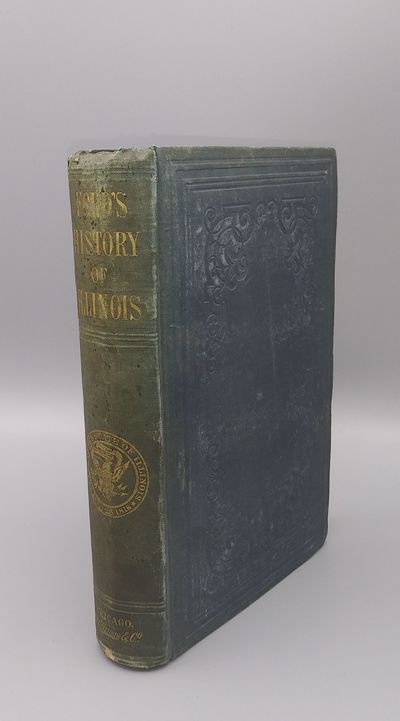 Chicago, IL: S.C. Griggs & Co, 1854. First edition. Hardcover. Good +. 447; 8pp. Duodecimo Green clo...