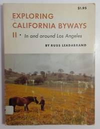 image of Exploring California Byways II: In and Around Los Angeles