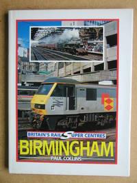 Britain's Rail Super Centres: Birmingham.