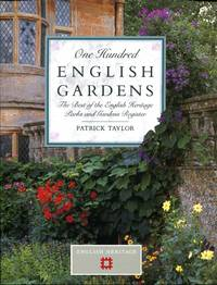 One Hundred English Gardens - the best of the English Heritage Parks and Gardens Register