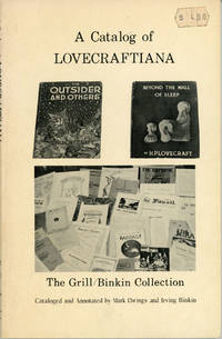 A CATALOG OF LOVECRAFTIANA: THE GRILL / BINKIN COLLECTION