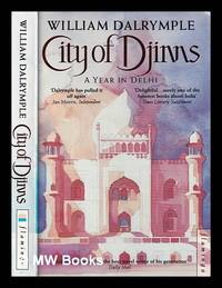 image of City of Djinns: a year in Delhi / William Dalrymple; illustrations by Olivia Fraser