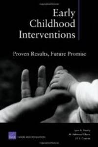 Early Childhood Interventions: Proven Results, Future Promise