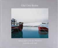 Unter dem Licht des Nordens / Under the Nordic Light (Signed First Edition)