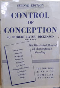 Control of Conception by  Robert Latou Dickinson - Hardcover - Second Edition - 1938 - from Old Saratoga Books (SKU: 44917)