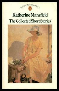 image of The Collected Stories of Katherine Mansfield (Modern Classics S.)